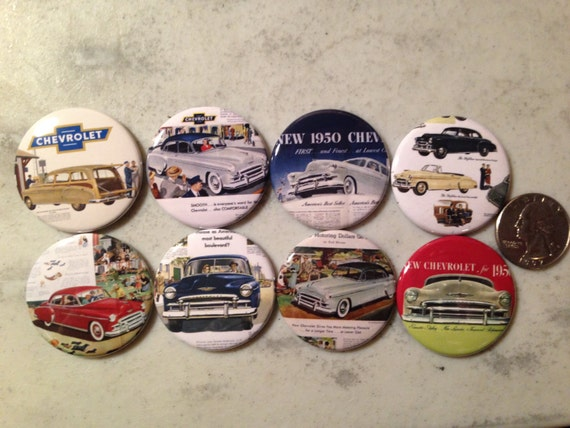 8 1950 Chevy buttons available as pinbacks, flatbacks, magnet and more. Many sizes to choose from (SET 1)
