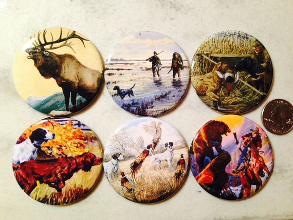6 Hunting Pinback buttons or Magnet Buttons. Several sizes/styles available
