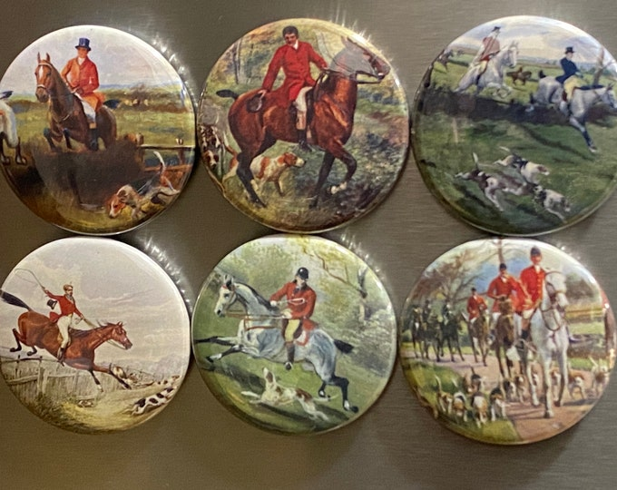 6 Fox Hunting, Equestrian, Hound dog Fridge Magnets or Pinback buttons or flatback buttons