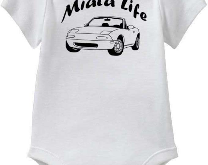 """Mazda Miata Baby Onesies or Toddler T-Shirt """"Miata Life"""""""
