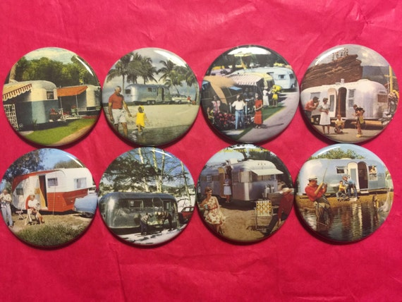 8 Retro Trailer Buttons, set2 available as pinbacks, flatbacks, fridge magnets and more.  Many sizes and styles to choose from. Set2.