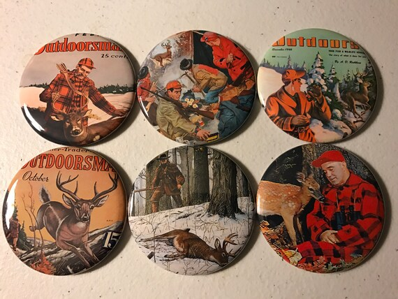 6 Deer Hunting Buttons.  Magnets, Pinbacks or Flatbacks, you choose.