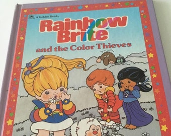 Rainbow Brite and the Color Thieves - Golden Book - 1984