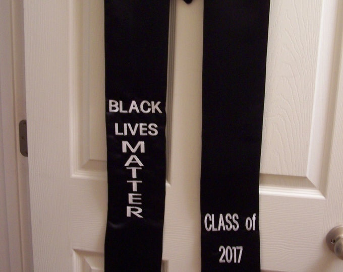 Black Satin Graduation Stole w/Embroidery or Vinyl Lettering:Black Lives Matter, Alpha Phi Alpha