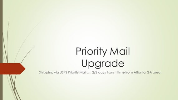 PRIORITY MAIL SHIPPING upgrade/Priority Mail Shipping Upgrade