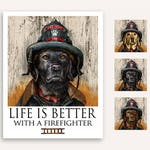 Firefighter hero Life Is Better print with FREE customer phrase of yellow, black, or chocolate lab fire officer Labrador retriever artwork