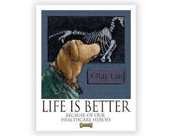 Healthcare Heroes- Life is Better Because of Our Healthcare Heroes
