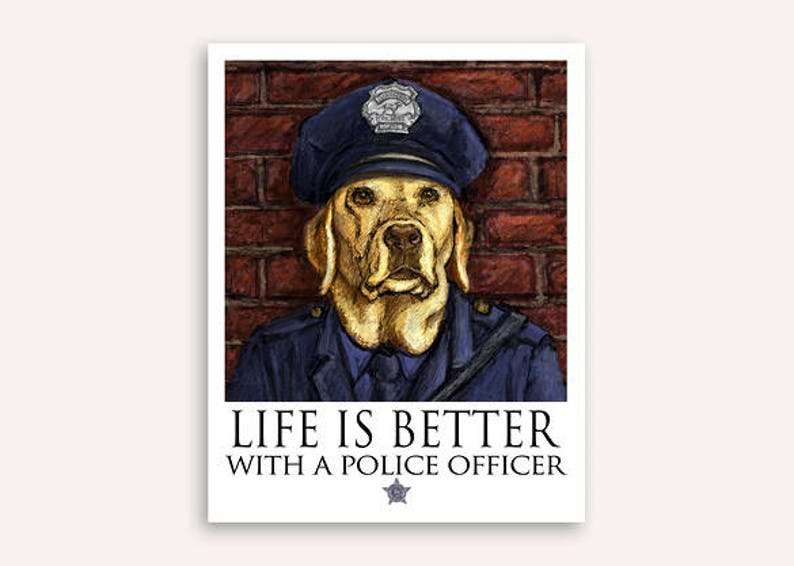 Police officer Life Is Better print with FREE customer phrase image 0