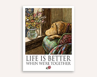 Wish you were here Life Is Better print with FREE customer phrase of yellow, black, and chocolate Labrador retriever artwork