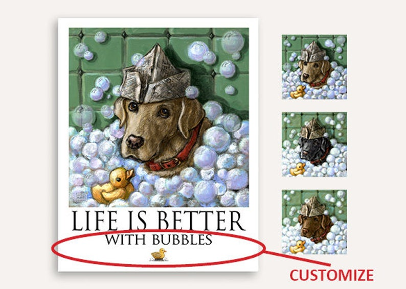 Bubble bath Life Is Better print with FREE customer phrase of image 0