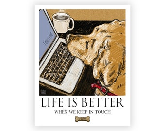 Keep in Touch- Life is Better When We Stay In Touch