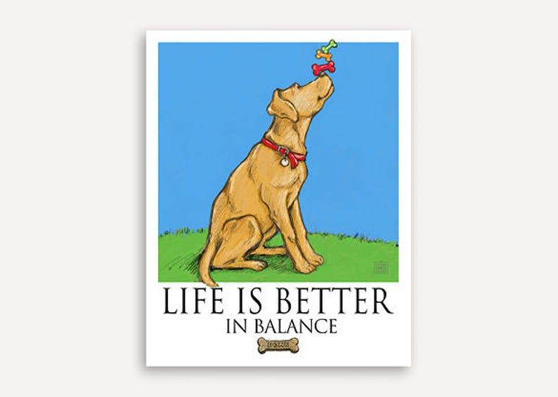 Balancing act Life Is Better print FREE custom phrase wall art image 0