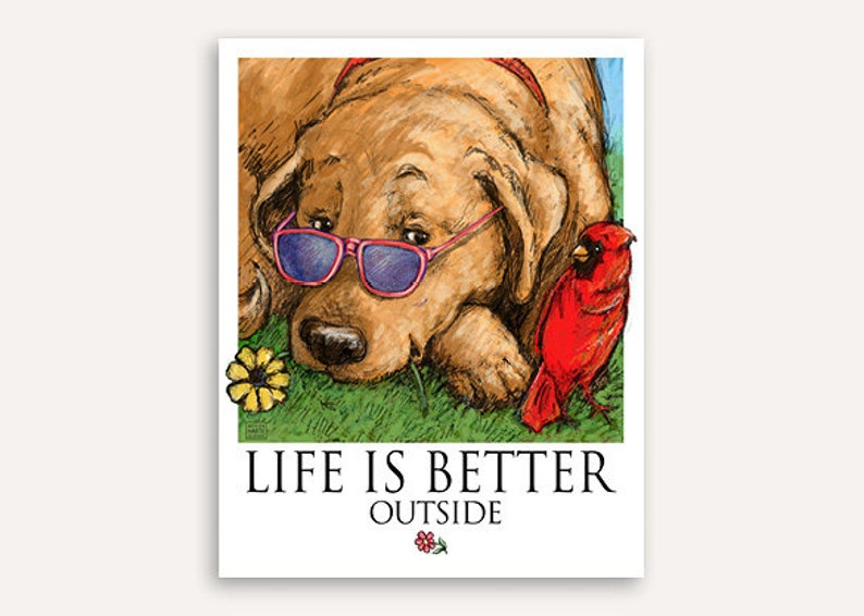 Outdoors puppy Life Is Better print with FREE custom phrase image 0