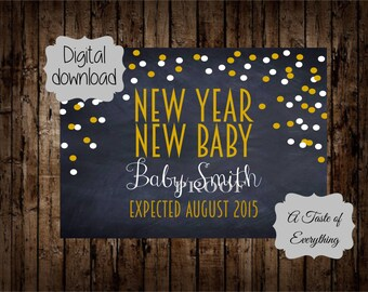 new year pregnancy announcement new year new baby printable photo prop card custom name new years eve grandparents january
