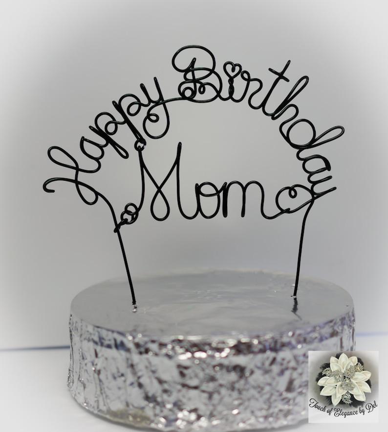 Happy Birthday Mom Cake Topper Mother S Day Gift Etsy