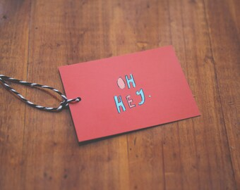 "Gift Tag ""Oh Hey"""