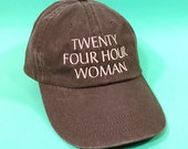 Twenty Four Hour Woman Hat
