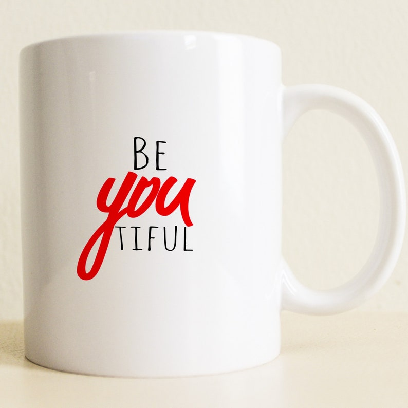 BeYouTiful Gift Coffee Mug College Student Positive