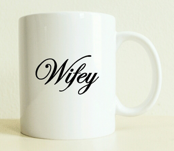 Wifey Mug Unique Wedding Gift Custom Bride Gift New Etsy