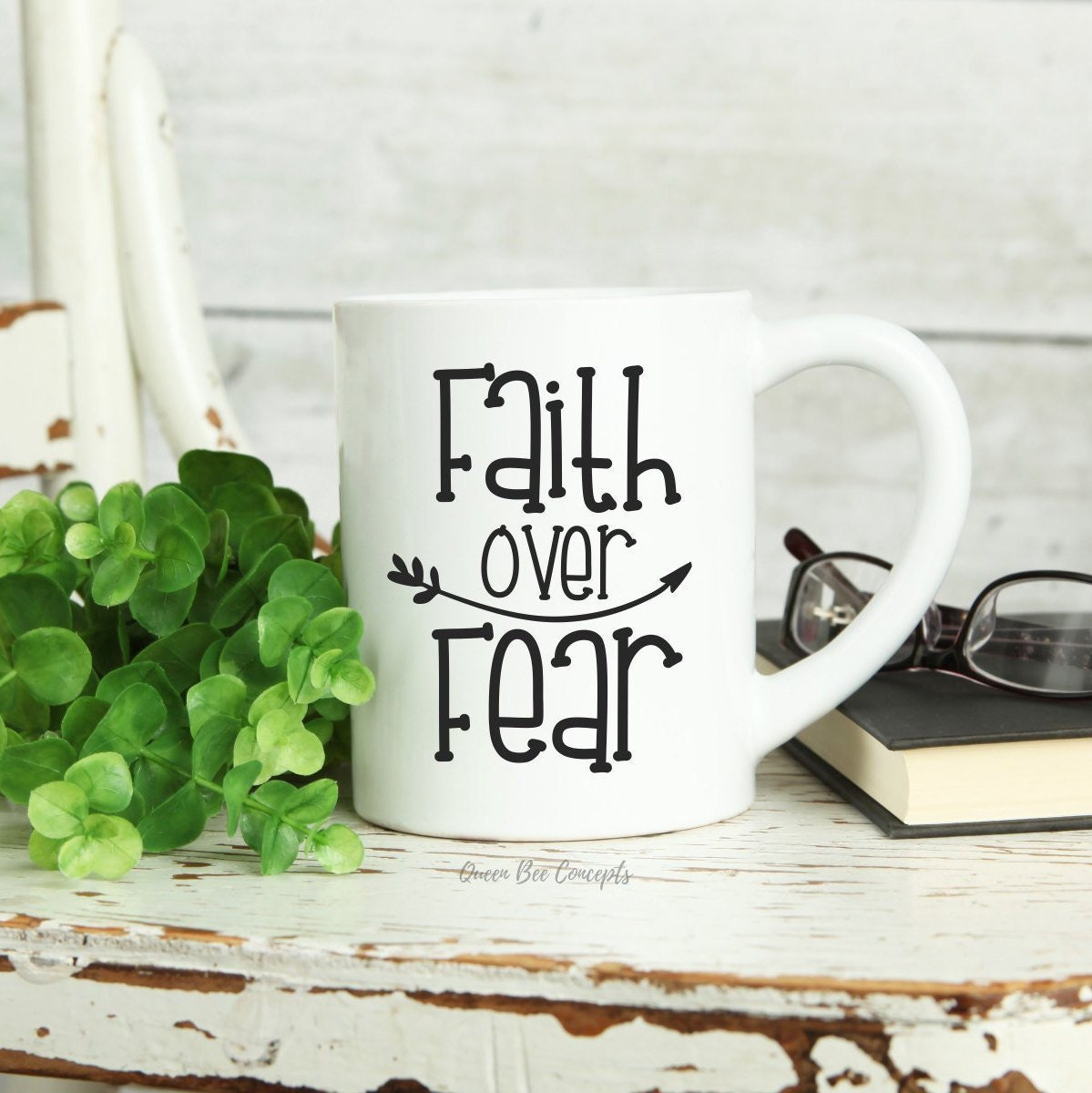 The Mug Coffee >> Faith Over Fear Ceramic Mug 11 Oz Coffee Mug Coffee Lover S