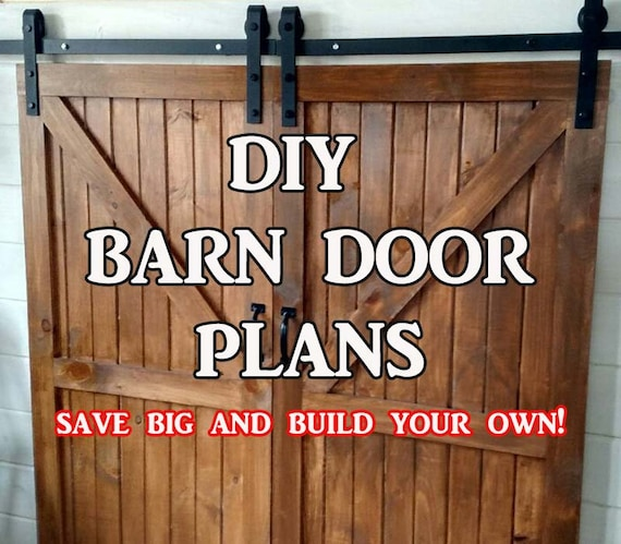Barn Door Plans Step By Step Building Plans For Diy Barn