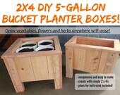 2 x 4  DIY 5-Gallon Bucket Planter Box Plans - An Incredible Way To Grow Anything, Anywhere!