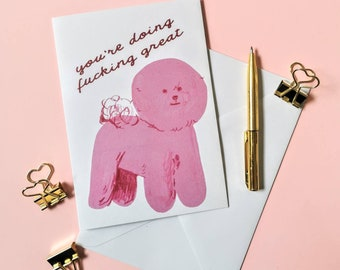 Mature listing - blank greeting card - you're doing f*cking great