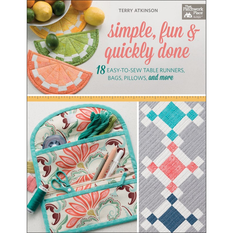 Sewing Patterns Quilting B1398 Fun /& Quickly Done by Terry Atkinson Book Simple