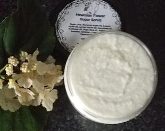 All Natural Hawaiian Flower  Sugar Scrub, Organic Body Polish, Unique Birthday presents, Great Bridesmaid Gifts
