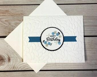 Happy Birthday Handmade Greeting Card, Flowers, Handstamped, Embossed Leaves, Simple Birthday Card, Blank Birthday Card, Blue