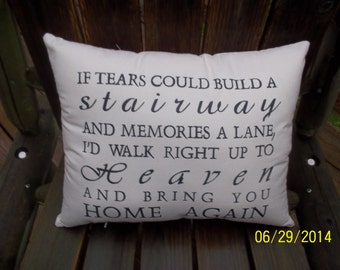 If tears could  build a stairway primitive handemade stencil pillow