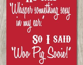 Woo Pig Sooie Razorbacks Wall Art Print- DIGITAL FILE