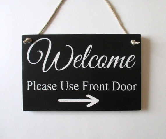 Welcome Please Use Front Door Wood Sign Office Decor | Etsy
