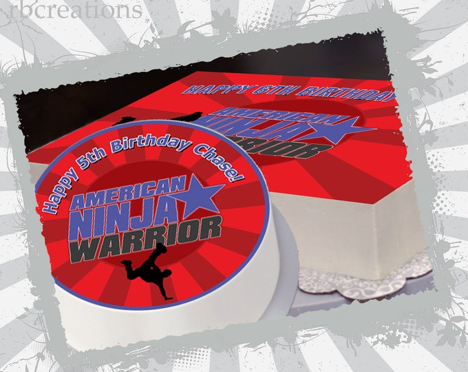 Ninja Warrior Party Edible Cake Topper,  Ninja Warrior Birthday, Ninja Warrior Party, NInja Birthday Party