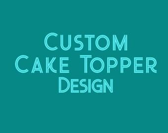 Custom Edible Cake Topper Design File, Party Cake Topper Design, Birthday Cake Topper Design, Event Cake Topper Design - Digital Printable