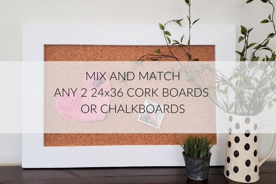 Mix and Match Any 3-24x36 Framed Chalkboards or Cork Boards