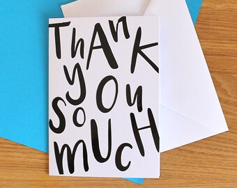 Quirky Thank You Card, Fun lettering, Typographic thank you so much, handmade card in black or gold