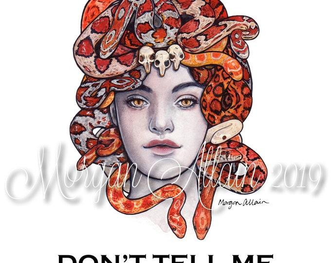 Don't Tell Me to Smile Medusa 8x10 Art Print