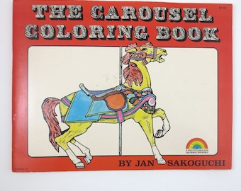 The Carousel Coloring Book By Jan Sakoguchi