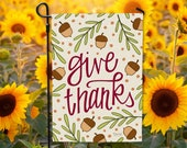 Give Thanks Garden Flag - DOUBLE SIDED - Ready to Ship - Thanksgiving Harvest Autumn Fall Farmhouse Welcome Flag Yard Decor Hennel Paper Co