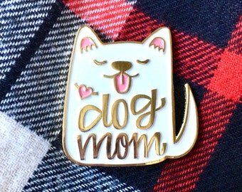 Dog Mom Enamel Pin White - Mother Day Gift - Dog Pin - Dog Enamel Pin - Dog Brooch Pin - Dog gift - Dog lapel pin - Gifts for her under 30