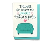 Funny Thank You Card for friend - Thanks for being my unpaid therapist - Friendship Card - Just Because Card - Hennel Paper Co. TY14