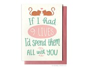 Valentines Day Card - Love Card - 9 Lives - Anniversary Card - Cat Love Card - Funny Love Card - Cute Love Card - Hennel Paper Co. LV37