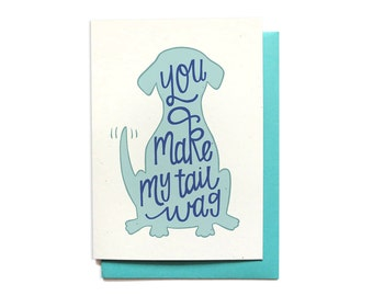 Funny Anniversary Card - Funny Love Card - You Make My Tail Wag - I Love You Card - Card for him - LV25