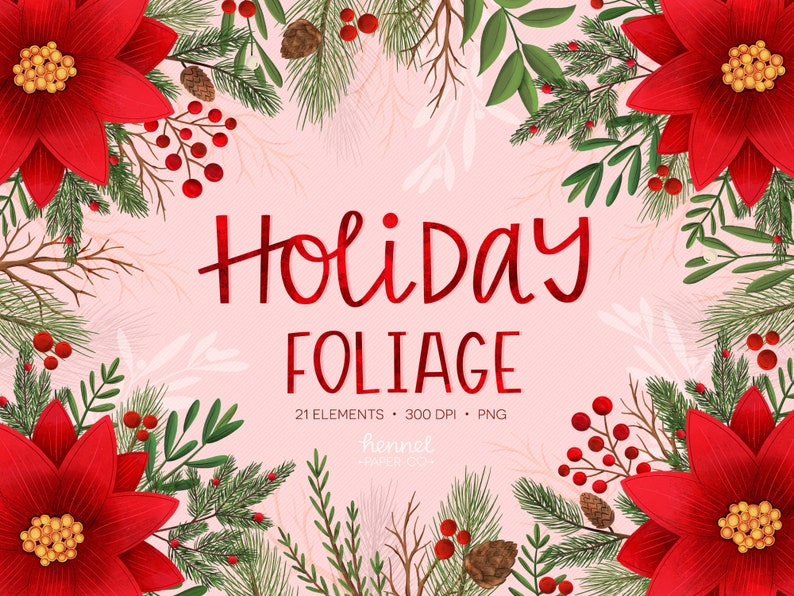 Holiday Foliage Clipart Winter Watercolor Clipart PNG High Resolution Instant Download Commercial Use Hennel Paper Co Christmas Clipart