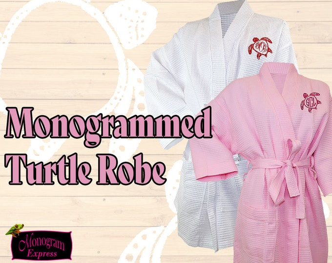 Monogrammed Women's Robe | Turtle Monogram | Embroidered Sea Turtle Bath Robe | Bridesmaid Robes | Personalized Pink Robes | White Robes