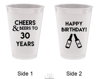 Cheers and Beers to 30 Years! Happy Birthday Frost Flex Cups, 10 count