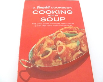 Vintage Campbell Soup Cookbook, 1970's Cooking with Soup, Vintage Cookbook, Soup Recipes, Old Cookbook