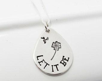 Let it Be Dandelion Fluff Teardrop Inspirational Necklace