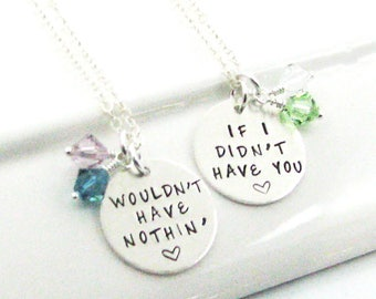 Best Friend Necklace Set Wouldn't Have Nothin If I Didn't Have You | BFF Necklaces